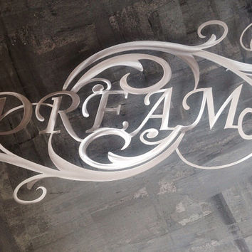 Dream Metal Wall Art - Metal Art - Dream Wall Art - Dream Art - Metal Decor - Wall Art - Large Metal Wall Art - Bedroom Art - Metal Letters