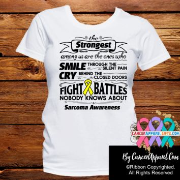 Sarcoma The Strongest Among Us Shirts
