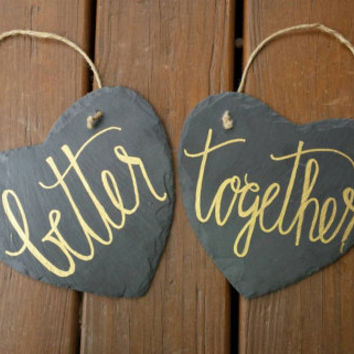 Better Together Wedding Signs, Wedding Chair Signs, Wedding Decor, Photo Prop, Bridal Shower Gift, Engagement Photo Prop, Slate Hearts