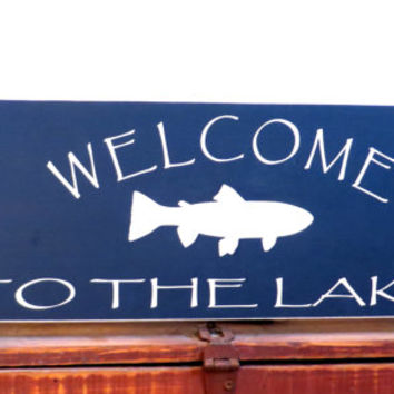 Welcome to the Lake - perfect cabin sign