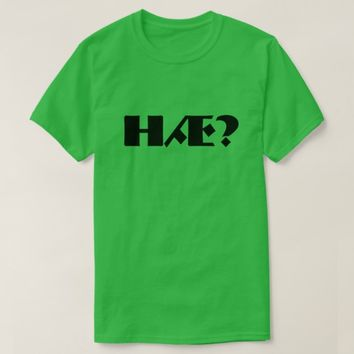 Hæ? that is what? in Norwegian Green T-Shirt