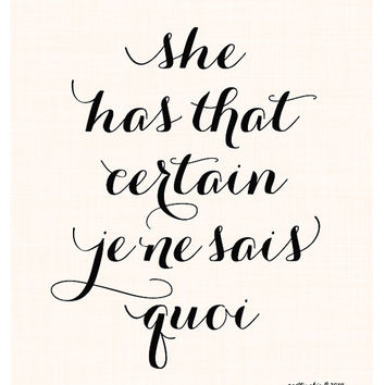 She has that certain Je Ne Sais Quoi Art Print - Orchid - Blush - Wall Art - Charming - Calligraphy Style