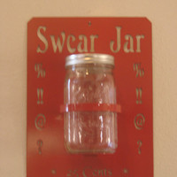 Swear Jar Quart Size Mason Jar And 16 Gauge Metal Wall Art Holder