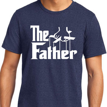 The Father T Shirt Mens t shirt tshirt for Dad New Dad Awesome Dad Funny Tshirt Dad Gift Fathers Day