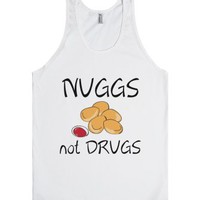 Nuggs Not Drugs (tank Top)-Unisex White Tank