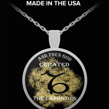 And Then God Created Capricorn Pendant Necklace