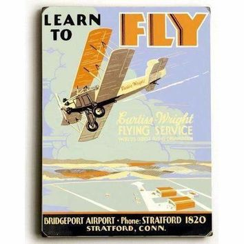 Wood Sign : Learn to Fly Curtiss Flight School