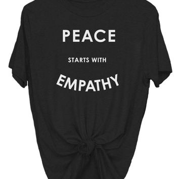 Peace Starts With Empathy - Tee CL