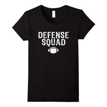 Football Mom Dad Defensive Line Defense Team Shirt