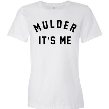 Mulder It's Me Shirt Ladies T Shirt Crewneck - X-Files Shirt - Scully It's Me Shirt - Tumblr - Grunge - Trendy Aliens UFO Dana Scully Fox