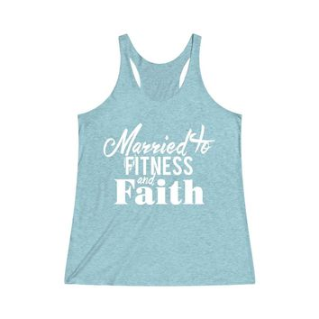Women's Tri-Blend Racerback Tank - Married to Fitness & Faith