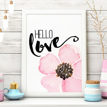 Hello Love Pink Floral Art Print Flower Wall Decor Pink Flower Print Love Art Print Love Wall Art Love Wall Decor Printable Digital Download