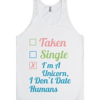 I Don't Date Humans.-Unisex White Tank