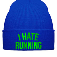 I HATE RUNNING EMBROIDERY HAT  - Beanie Cuffed Knit Cap