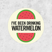 "Beyonce Circular Sticker! ""I've been drinking watermelon"" drunk in love, jay-z, Beyoncé Knowles, crazy in love"