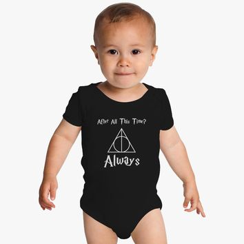 After All This Time Always Severus Snape Cool Baby Onesuits