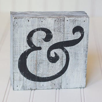 Hand painted Ampersand on White-Washed  Rustic Wood Plank Frame - Primitive Sign