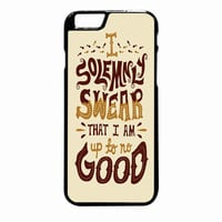 Harry Potter Quote  I Solemnly Swear That I Am Up To No Good 2 iPhone 6S Plus case
