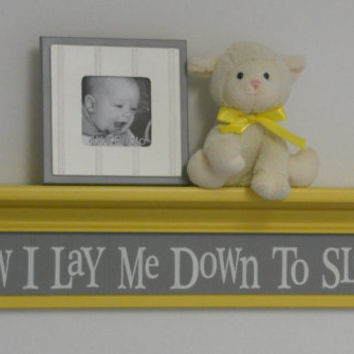 "Yellow Gray Baby Nurseries - Nursery Decorating Ideas Grey Yellow Sign - Now I Lay Me Down To Sleep - 30"" Shelf"