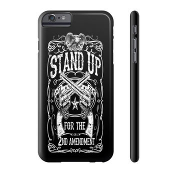 Stand Up for 2A Cell Phone Case