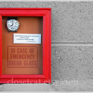 Extra time - In Case of Emergency - Time gift, Watch box, Bernard Shaw, Old Time, Birthday Gift, Thoughtful Gift, Rusteam, Tea Time