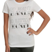 So Many Bands So Little Time Girls T-Shirt
