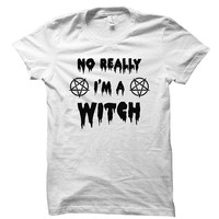No really, I'm a witch - Witchcraft - Coven - Gray/White Unisex T-Shirt - 021