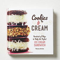 Cookies & Cream: Hundreds of Ways to Make the Perfect Ice Cr
