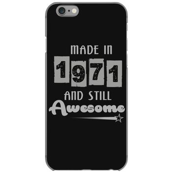 made in 1971 and still awesome iPhone 6/6s Case