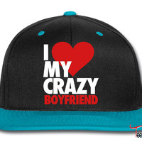 I Love My Crazy Boyfriend Snapback