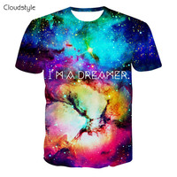 New s brand clothing 3d t shirt men fashion hip hop galaxy t shirt I AM DREAMER graphics tees harajuku tshirt