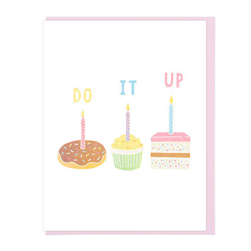 Happy Birthday Do it Up! Greeting Card