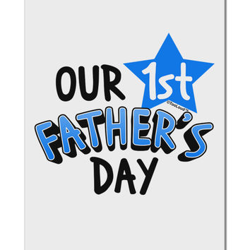 "Our 1st Father's Day Aluminum 8 x 12"" Sign"