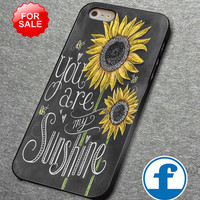You are My Sunshine For iphone, ipod, samsung galaxy, HTC and Nexus PHONE CASE