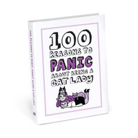 100 Reasons to Panic About Being a Cat Lady by Knock Knock