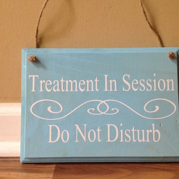 Treatment In Session Do Not Disturb Door Hanger wood hand painted custom sign hanging door sign spa salon door hanger in session aqua white