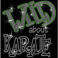 Wild About Karate YOU Pick Color  Rhinestone Bling Tank or Tee Shirt