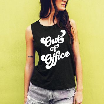 Out of Office Tank - Muscle Tee