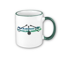 It's a Bluegrass Thing. You Wouldn't Understand. Mugs from Zazzle.com