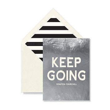 Keep Going Greeting Card, Single Folded Card
