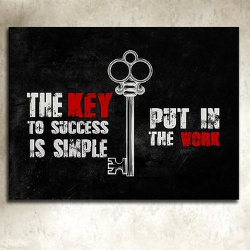 The Key To Success Is Simple Put In The Work Framed Canvas Wall Art For Home Decor Office Decor
