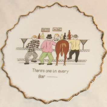 There's One In Every Bar Decorative Hanging Plate Gold Trim Man-Cave Barware Beer Wine Vintage Collectible