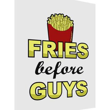 Fries Before Guys Matte Poster Print Portrait - Choose Size by TooLoud