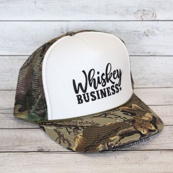 Whiskey Business // Trucker Hat - Camo Hat - Country Hat