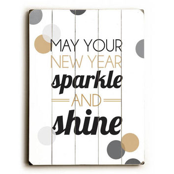May Your New Year Sparkle by Artist Amanda Catherine Wood Sign