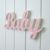 BABY girl wood word, nursery wall decor, sign - dotty pink fabric on white painted wood