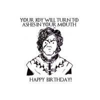 GAME of THRONES Birthday CARD Tyrion Lannister funny sarcastic got illustration drawing rude silly quote
