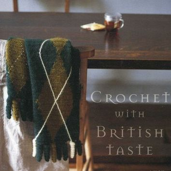 Crochet with British Taste - Japanese Crocheting Pattern Book - Chie Kose - B279