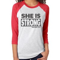 She Is Strong 3/4 Sleeve Raglan - beautiful quote shirts, workout clothing, motivational tshirts, inspirational baseball tee