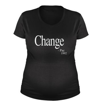 Change - Pac Quote 1992  Maternity Pregnancy Scoop Neck T-Shirt